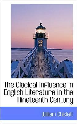 The Clacical Influence In English Literature In The Nineteenth Century