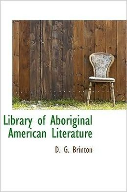 Library of Aboriginal American Literature