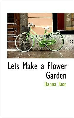 Lets Make A Flower Garden