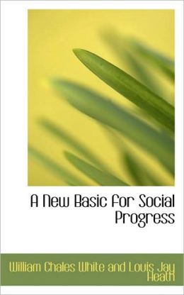 A New Basic For Social Progress
