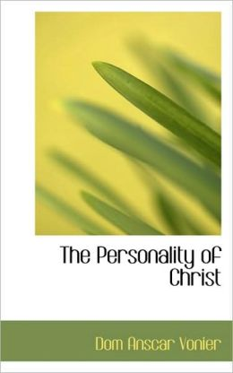 The Personality Of Christ