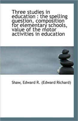 Three Studies In Education