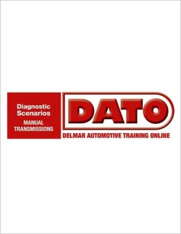 DATO: Diagnostic Scenarios for Manual Transmissions - Cengage Learning Hosted Printed Access Card
