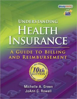 Understanding Health Insurance: A Guide to Billing and Reimbursement