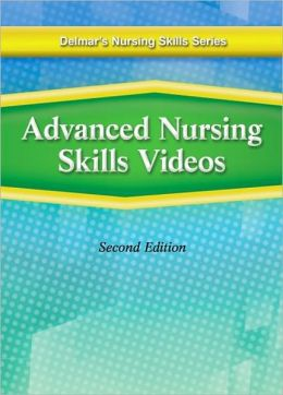 Delmar's Advanced Nursing Skills DVD