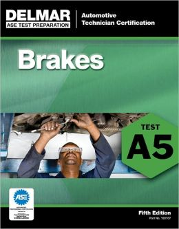 ASE Test Preparation - A5 Brakes