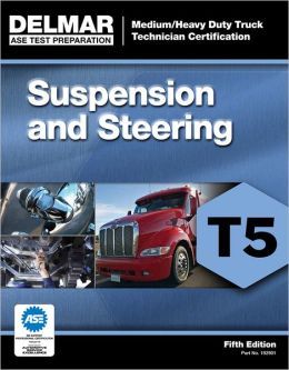 ASE Test Preparation - T5 Suspension and Steering
