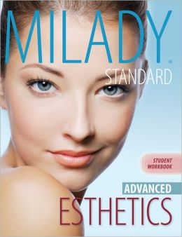 Workbook for Milady Standard Esthetics: Advanced