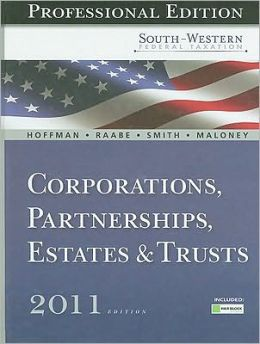 South-Western Federal Taxation 2011: Corporations, Partnerships, Estates and Trusts, Professional Version (with H&R Block @ Home Tax Preparation Software CD-ROM)