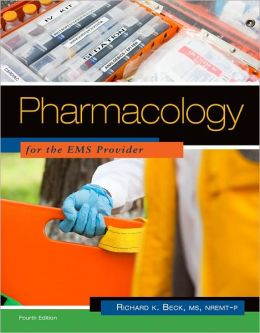 Pharmacology for the EMS Provider