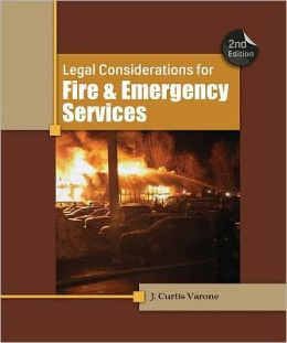Legal Considerations for Fire and Emergency Services