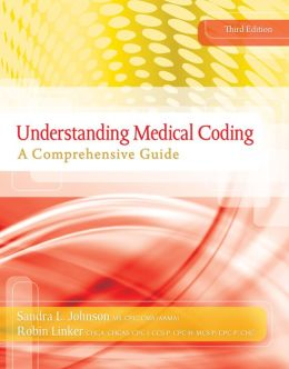 Understanding Medical Coding: A Comprehensive Guide (Book Only)