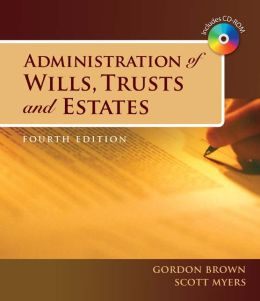 Administration of Wills, Trusts, and Estates (Book Only)