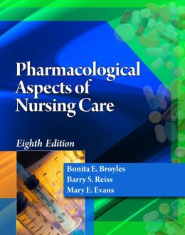 Pharmacological Aspects of Nursing Care (Book Only)