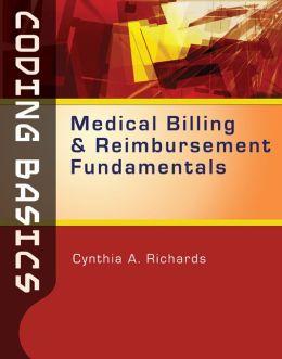 Coding Basics: Medical Billing and Reimbursement Fundamentals (Book Only)