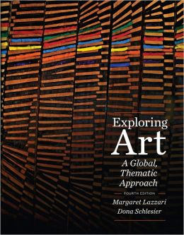 Exploring Art: A Global, Thematic Approach (with CourseMate Printed Access Card)