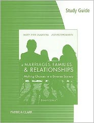 Study Guide for Lamanna/Riedmann's Marriages & Families: Making Choices in a Diverse Society