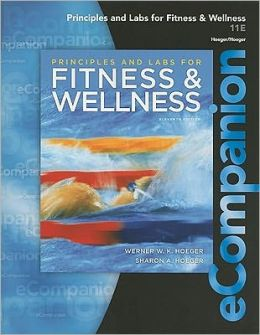 eCompanion for Principles and Labs for Fitness and Wellness