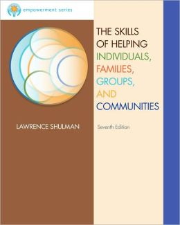 Brooks/Cole Empowerment Series: The Skills of Helping Individuals, Families, Groups, and Communities