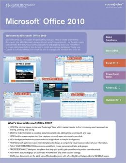 Microsoft Office 2010 CourseNotes
