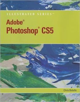 Adobe Photoshop CS5 Illustrated (Book Only)