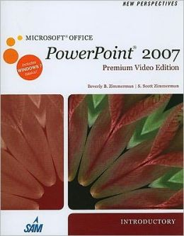 New Perspectives on Microsoft Office PowerPoint 2007, Introductory, Premium Video Edition (Book Only)