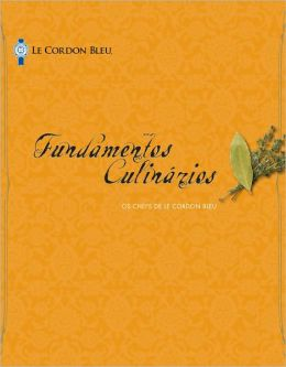 Le Cordon Bleu Cuisine Foundations, Portuguese Edition