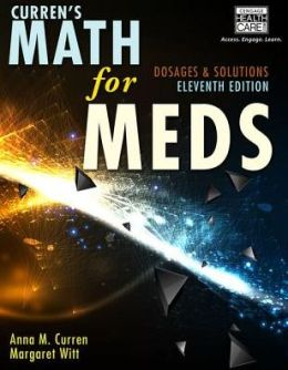 Curren's Math for Meds: Dosages and Solutions with Premium Web Site Printed Access Card
