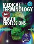 Book Cover Image. Title: Medical Terminology for Health Professions (with Studyware CD-ROM), Author: Ann Ehrlich