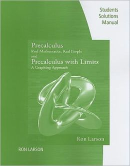 Student Study Solutions Manual for Larson/Hostetler/Edwards' Precalculus: Real Mathematics, Real People, 6th