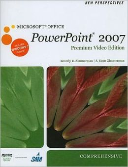 New Perspectives on Microsoft Office PowerPoint 2007, Comprehensive, Premium Video Edition (Book Only)