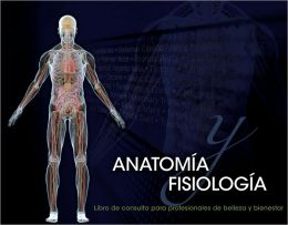 Spanish Translated Anatomy & Physiology Reference for Beauty and Wellness Professionals
