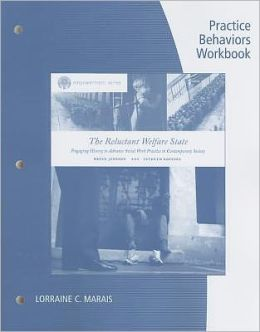 Practice Behaviors Workbook for Jansson's Brooks/Cole Empowerment Series: The Reluctant Welfare State, 7th