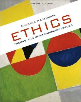 Ethics: Theory & Contemporary Issues - Concise Edition