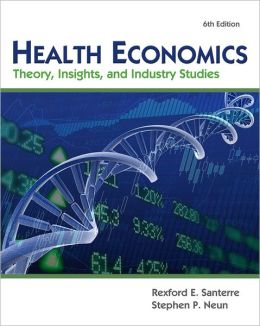 Health Economics (with Economic Applications and InfoTrac 2-Semester Printed Access Card)