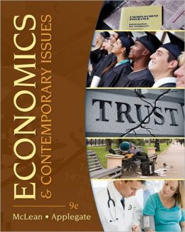 Economics and Contemporary Issues (with Economic Applications and InfoTrac 2-Semester Printed Access Card)
