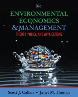 Environmental Economics and Management: Theory, Policy, and Applications (with InfoApps 2-Semester Printed Access Card)