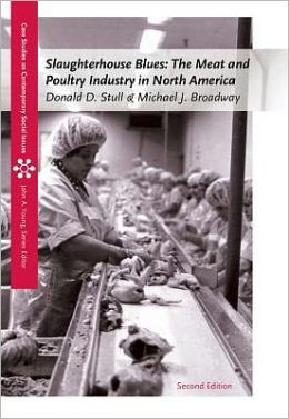 Slaughterhouse Blues: The Meat and Poultry Industry in North America