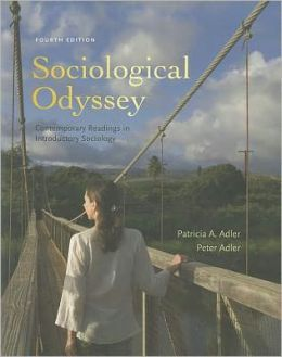 Sociological Odyssey: Contemporary Readings in Introductory Sociology