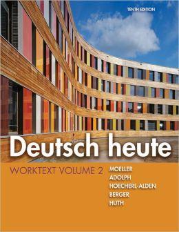 Deutsch heute Worktext, Volume 2