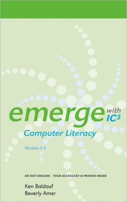 Emerge with IC3 Computer Literacy Version 3.0 on Gateway Printed Access Card