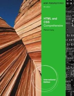 New Perspectives on HTML and CSS. Comprehensive