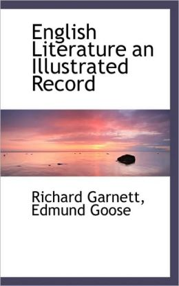English Literature An Illustrated Record