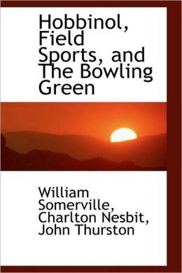 Hobbinol, Field Sports, And The Bowling Green