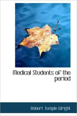 Medical Students Of The Period