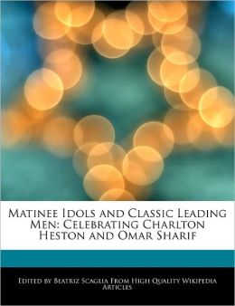 Matinee Idols And Classic Leading Men