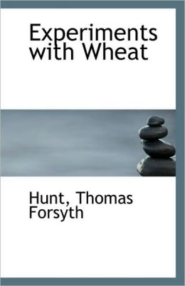 Experiments With Wheat