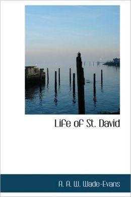 Life of St. David