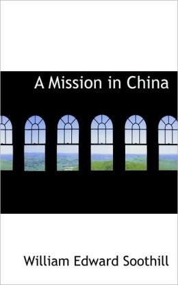 A Mission In China