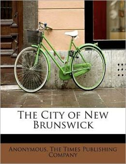 The City of New Brunswick